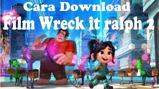 Video Cara Download film Wreck it ralph : Ralph breaks the internet sub indonesia download MP3, 3GP, MP4, WEBM, AVI, FLV Oktober 2019