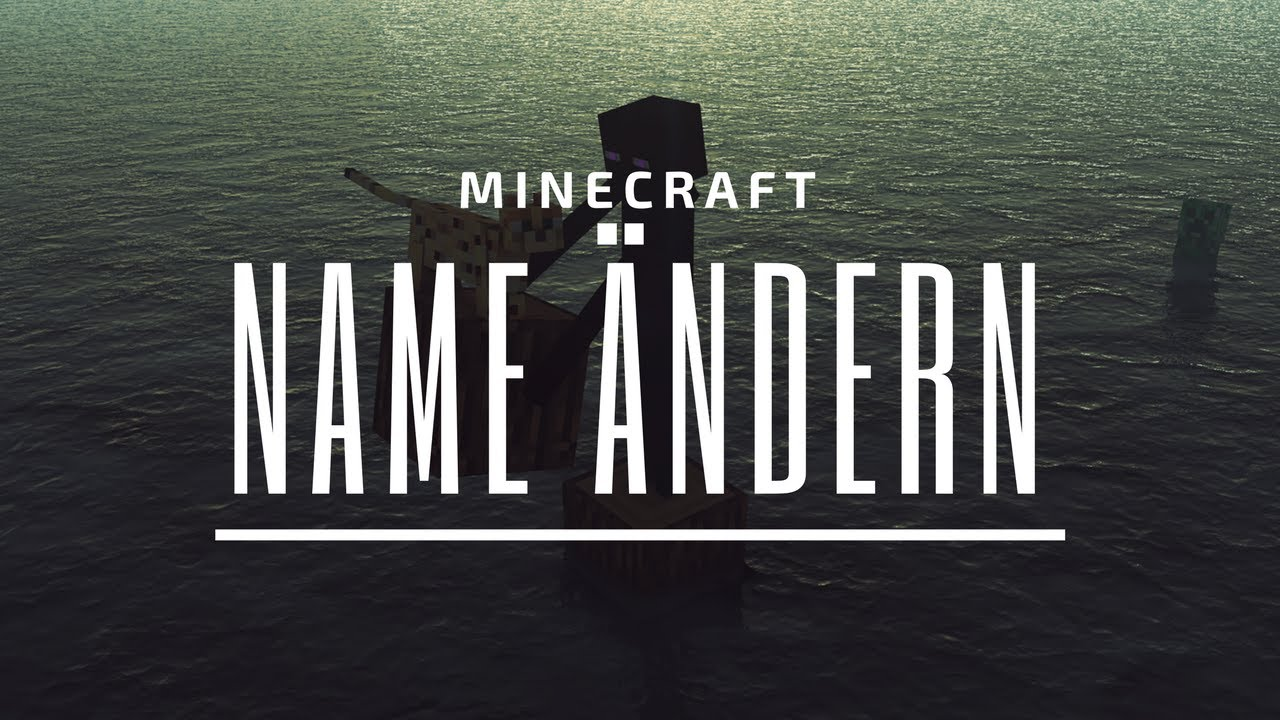 MINECRAFT NAME ÄNDERN Tutorial Deutsch YouTube - Minecraft namen andern tutorial