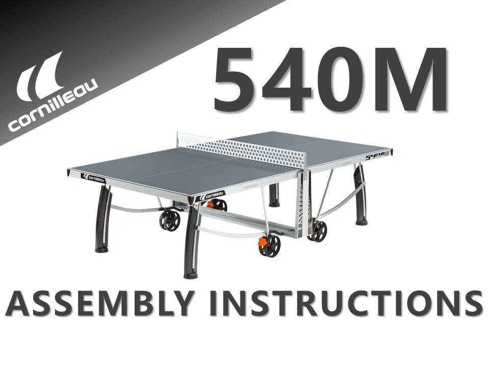 Assembly Instructions For The Cornilleau 540m Indoor Outdoor Table