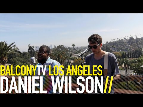 DANIEL WILSON - PROOFREAD (BalconyTV)