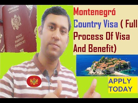 Montenegró Visa ( Full Process Of Visa And Benefit)
