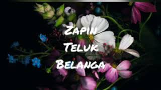Malay Traditional Song - Zapin Teluk Belanga (Lirik)