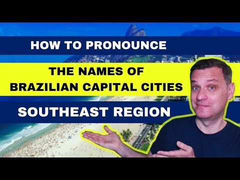 👄 HOW TO PRONOUNCE THE NAMES OF BRAZILIAN CAPITAL CITIES - SOUTHEAST REGION 🏙️