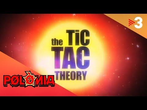 The Tic Tac Theory - Polònia