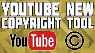 How to Use YouTube New Copyright Tool! YouTube Content ID Tool!