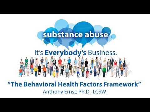 The Behavioral Health Factors Framework - Anthony Ernst, Ph.D., LCSW