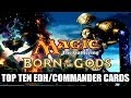 MTG - Top 10 Born of the Gods Cards