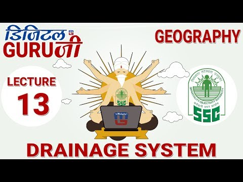DRAINAGE SYSTEM | L13 | GEOGRAPHY  | SSC CGL 2017 | FULL LECTURE IN HD | DIGITAL GURUJI