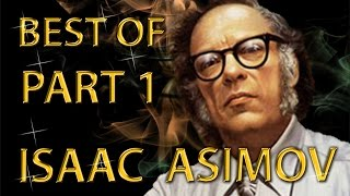 Best of Isaac Asimov Amazing Arguments And Clever Comebacks Part 1