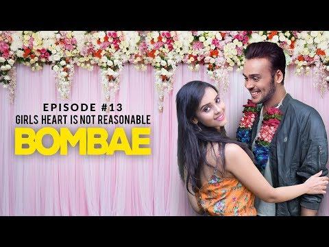 BOMBAE I Latest Hindi Web Series | S1E13 | GIRLS HEART IS NOT REASONABLE | Balcony Tickets Originals