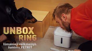 Išmanieji reikmenys šunims   PETKIT   Unbox Ring apžvalga