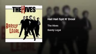 Hail Hail Spit N