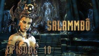 SALAMMBÔ :  Les périls de Carthage [Walkthrough] épisode 10