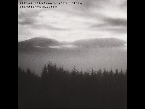 Ulrich Schnauss & Mark Peters - Underrated Silence (Bureau B) [Full Album]