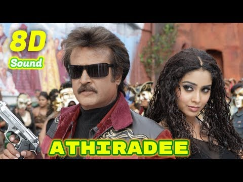 Athiradee  Sivaji  8d Audio Songs Hd Quality  Use Headphones