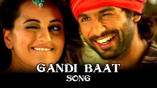 Repeat youtube video Gandi Baat Song ft. Shahid Kapoor, Prabhu Dheva & Sonakshi Sinha | R...Rajkumar