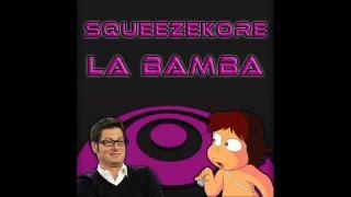 Squeezekore - La Bamba