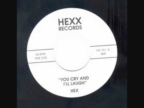 Hex - Doubt + You Cry And I'll Laugh 1967