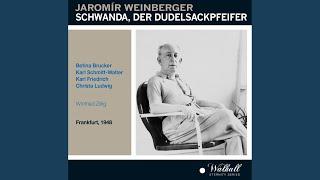 Svanda dudak (Schwanda, the Bagpiper) (Sung in German) : Act II: Was seh