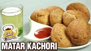 Khasta Matar Kachori Recipe - Green Peas Kachori - Halwai Style Kachori - Chai Diaries With Varun