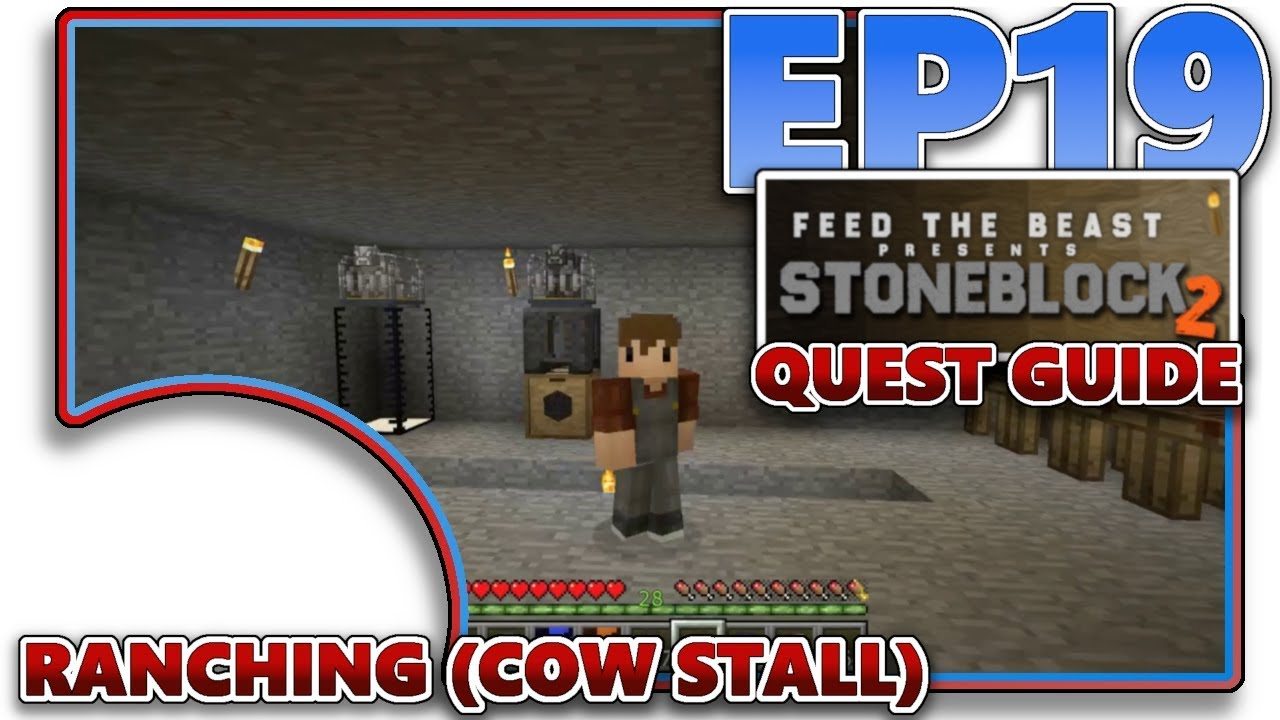 [STONEBLOCK 2] EP19 - RANCHING - COW STALL (QUEST GUIDE)
