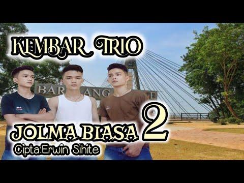 JOLMA BIASA 2 | KEMBAR TRIO