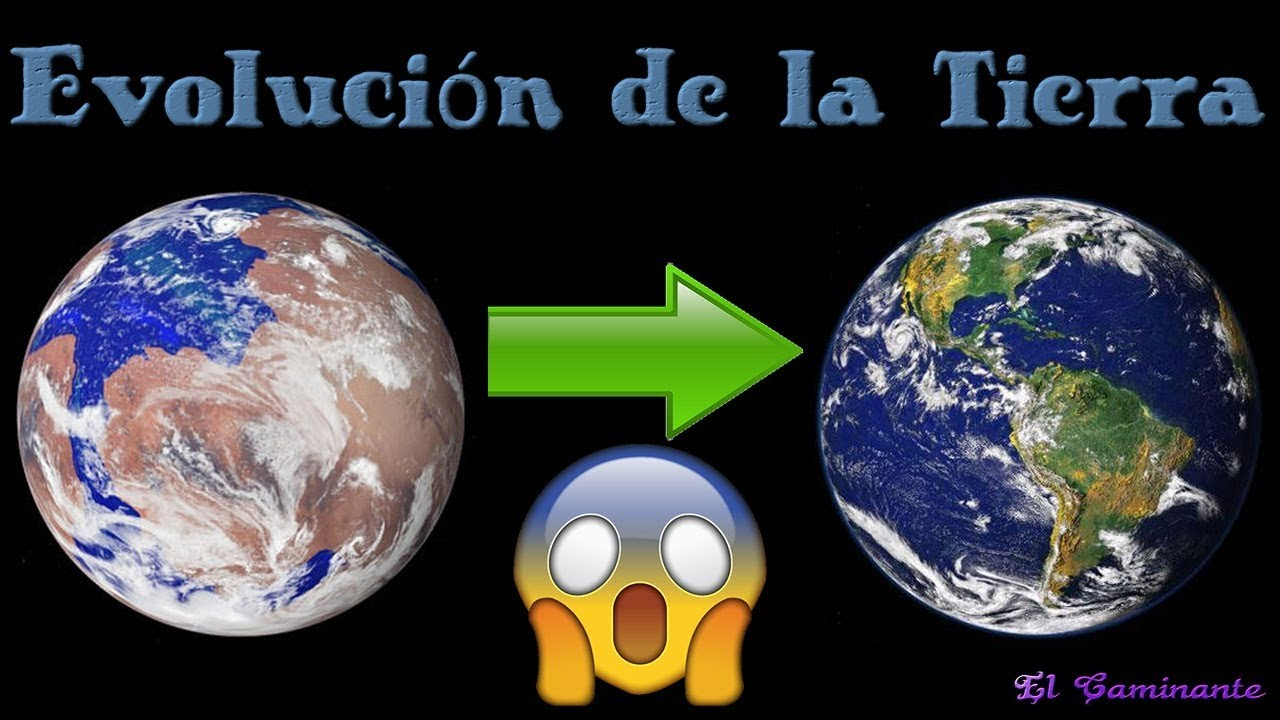 La evolución del planeta Tierra - JOSEIMY - YouTube