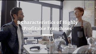 8 Characteristics of Highly Profitable Franchises