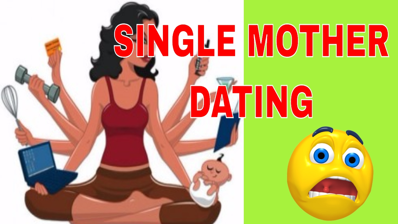 single mother by choice dating
