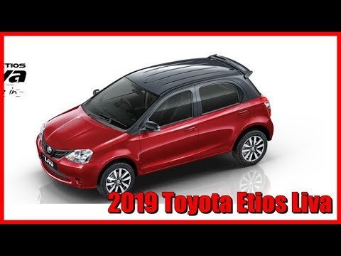 2019 Toyota Etios Liva Picture Gallery Youtube