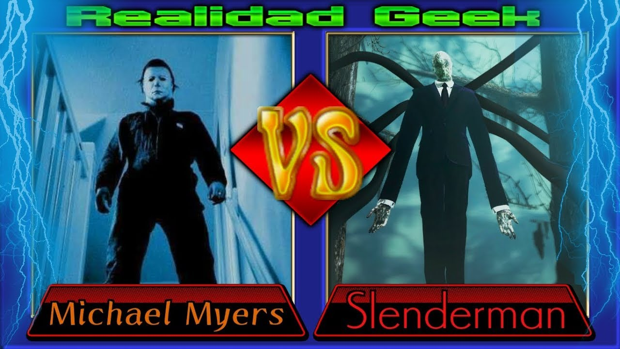 Michael Myers VS Slenderman - YouTube