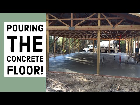 Pouring The Concrete Floor Pole Barn House EP 9