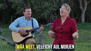 Leet Von De Wäakj - Daut Jeit No Hus