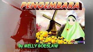 MELLY GOESLAW~~~PENGEMBARA