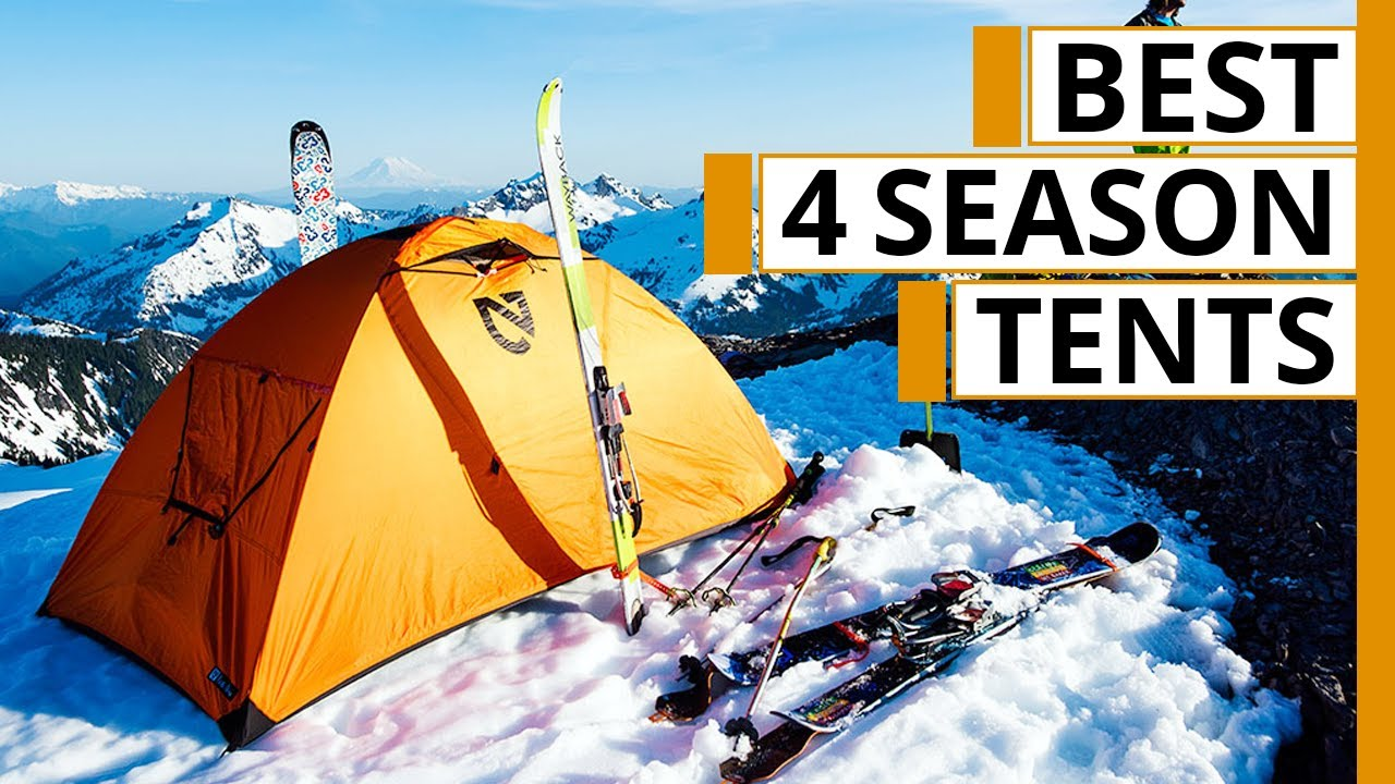 Top 7 Best Four Season Tents