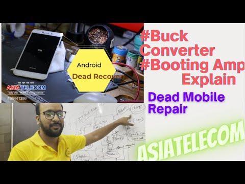 #AsiaTelecom  Android Dead Recover - Buck Line Explain ? booting Amp Explain?