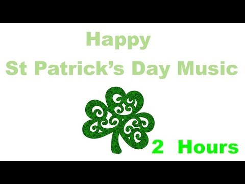 Best of St Patrick's Day Music and St Patrick's Day Song for St Patrick's Day