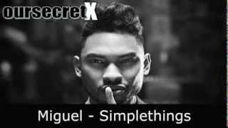Miguel - Simplethings | Official Audio HQ