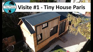 CTH #1 - Visite de la Tiny House Paris