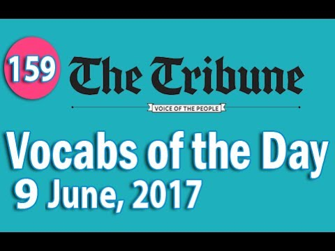 Daily The Tribune Vocabulary (9 June, 2017) - Learn 10 New Words with Tricks | Day-159