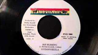 Sizzla - Luciano - Jah Blessing - Xterminator 7 w/ Version