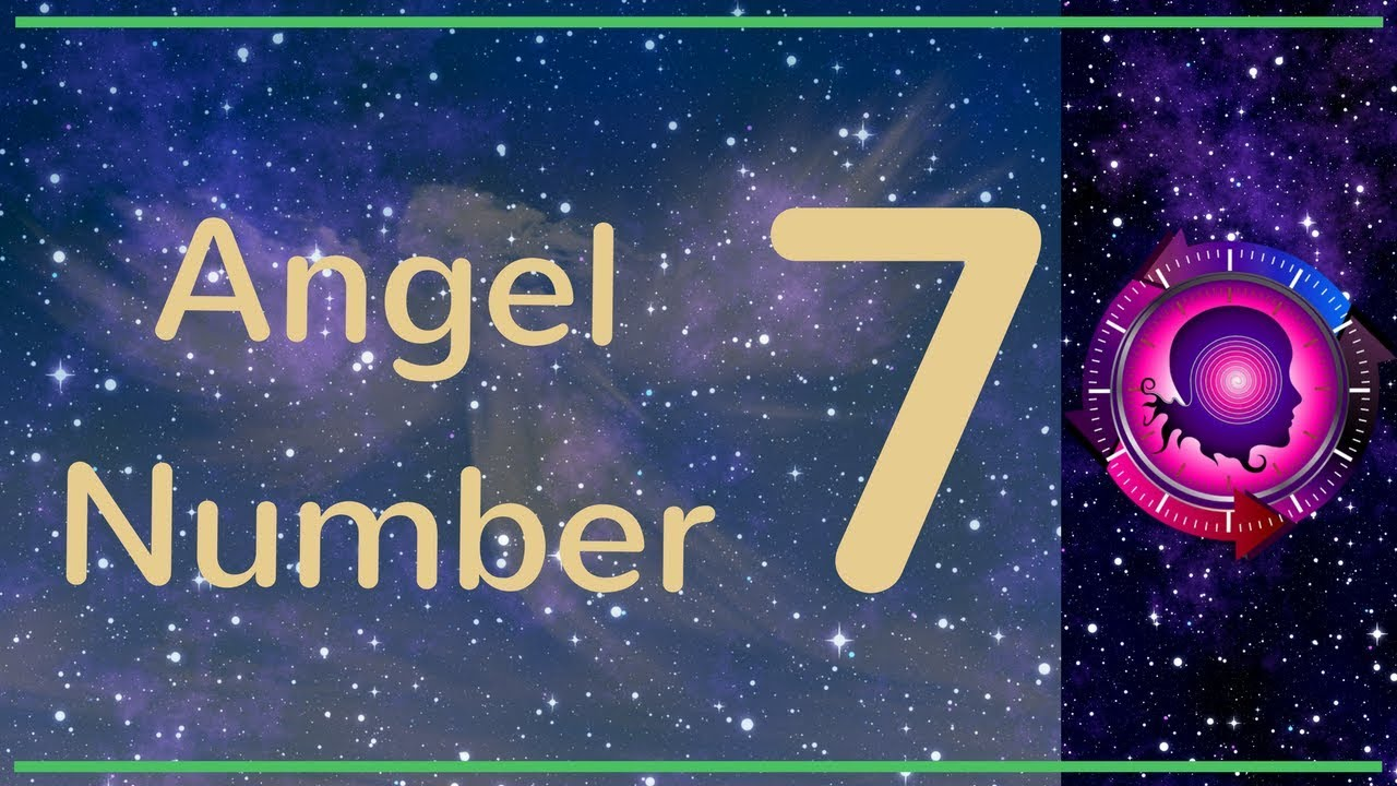 ANGEL NUMBER 7 (Meanings & Symbolism) – ANGEL NUMBERS