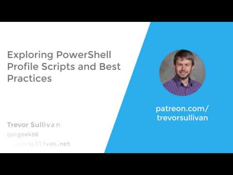 Exploring PowerShell Profile Scripts and Best Practices
