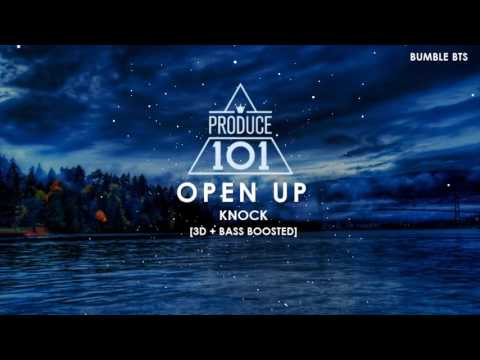 [3D+BASS BOOSTED] PRODUCE 101 (KNOCK) - OPEN UP (열어줘)   bumble.bts