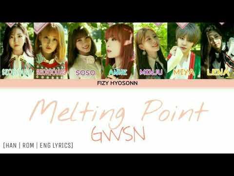 GWSN (공원소녀) - Melting Point (Color Coded Han|Rom|Eng Lyrics) 가사
