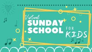 Virtual Sunday School 1-10-2021