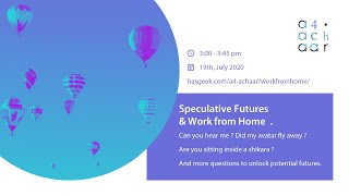 Speculative Futures & #WorkFromHome