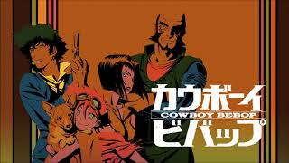 Mix of great songs from the Cowboy Bebop OST: Tank 0:00 Cat Blues 3:30 Rush 6:06 Too Good Too Bad 9:40 Bad Dog No Biscuits 12:16 Space Lion 16:28 Pot ...