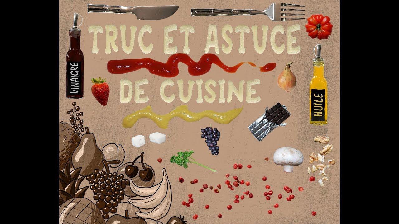 Truc et astuce de cuisine youtube for Astuce moucherons cuisine
