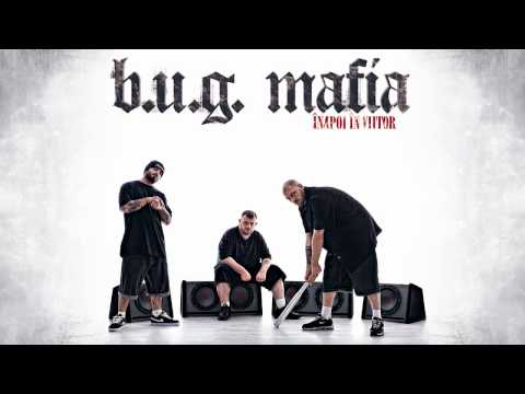 B.U.G. Mafia - Inapoi In Viitor (feat. Roxana Andronescu) (Prod. Tata Vlad)
